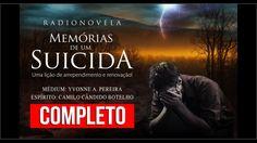 MEMÓRIAS DE UM SUICIDA – COMPLETO (Médium: Yvonne Pereira • Espírito: Ca...