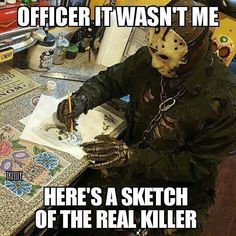 Ya. You right it wasn't cuz you slow as hell undead. And never once get caught by cops. Michael probably broke out of prison to go roamin round your woods and killed tommy harvis Horror Movies Funny, Horror Movie Characters, Classic Horror Movies, Scary Movies, Dark Beauty, Slasher Movies, Horror Icons, Movie Memes, Best Horrors