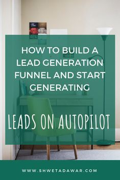 Leads on Autopilot - Shweta Dawar - Learn how to create a lead generation marketing funnel to start getting your leads on autopilot - Email Marketing Lists, E-mail Marketing, Marketing Automation, Business Marketing, Business Tips, Digital Marketing, Facebook Marketing, Internet Marketing, Online Business
