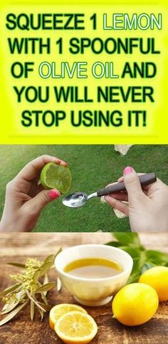 This is an excellent remedy known since ancient times. Do you know what a simple spoonful of olive oil with lemon can do for you? It is an ideal mixture against headaches, constipation, arthritis etc. You can even use it to prepare it against cancer! Related