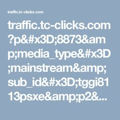 traffic.tc-clicks.com ?p=8873&media_type=mainstream&sub_id=tggi8113psxe&p2=8389_13893 Acne Remedies, Amalfi, The Cure, Amp, Dessert, Meals, Sport, Aquaponics, Vegetarian