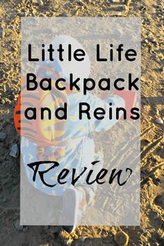 Little Life Toddler Backpack and Reins | Review - Coffee, Cake, Kids