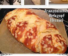 Rezept Französischer Hefezopf (Tresse) von princessmom - Rezept der Kategorie Backen süß