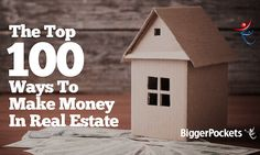 An epic post that looks at 100 different ways you can learn how to make money in real estate.