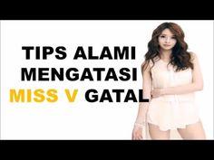 Cara Alami Mengatasi Miss V Gatal | Cara Alami Menyembuhkan Miss V Gatal