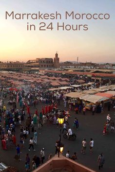 Marrakesh Morocco in 24 Hours