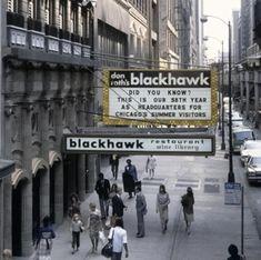 Don Roth's Blackhawk Restaurant / Chicago & Wheeling, Illinois / 1920-2009