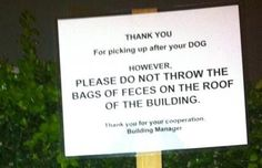 This sign: | 22 Signs That Demand An Explanation > some of these are way too funny - the end of civilization as we know it???