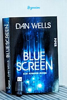 "Rezension zu ""Bluescreen"" von Dan Wells aus dem Piper Verlag"
