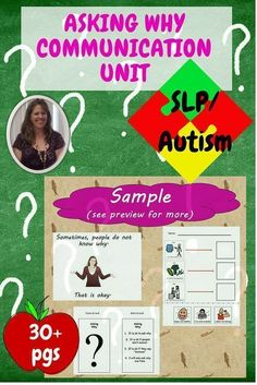 Asking Why Communication Unit for Special Education. These activities are meant to help students with disabilities, especially autism and communication challenges understand when and how to ask the question why.  Includes social story, power card, and cut and paste activity.
