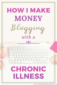 Legitimate Work From Home, Work From Home Jobs, Make Money From Home, Way To Make Money, Make Money Blogging, Make Money Online, Chronic Illness, Chronic Fatigue, Chronic Pain