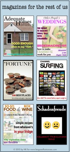 magazines for the rest of us, from The League of Lost Causes