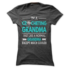 Cool Crocheting Grandma Shirt T-Shirts, Hoodies, Sweaters