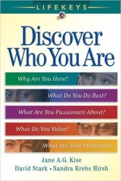 LifeKeys: Discover Who You Are: Jane A. G. Kise, David Stark, Sandra Krebs Hirsh: 9780764200755: Amazon.com: Books