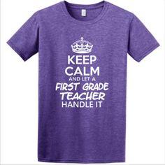Keep Calm & Let A First Grade Teacher Handle It -  Athletic Fit T Shirt