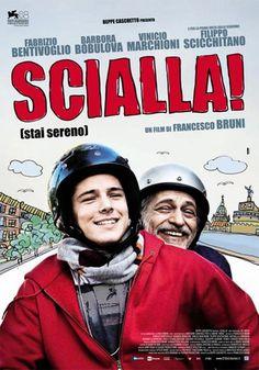 """""""Scialla! (stai sereno)"""""""