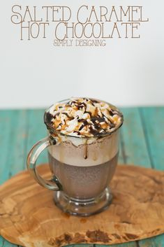 Salted Caramel Hot Chocolate by Simply Designing