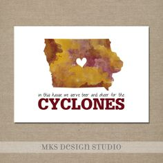 Iowa State Watercolor Print Crimson and Gold--In this house we serve beer and cheer for the CYCLONES Iowa State Cyclones, Iowa Hawkeyes, In This House We, Vinyl Lettering, True Words, Watercolor Print, Art And Architecture, Mighty Mighty, Craft Things