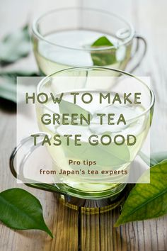Drink green tea like the Japanese do, the way it was meant to be drank. The secrets of how to make green tea taste good are pretty simple, find out in this article. #GreenTea #LoveGreenTea #JapaneseTea #LoveJapan #TeaFromJapan #JapaneseGreenTea #TeaExperts