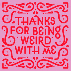 Thanks for being funny with me. - Lettering - Topnotch Typography and Lettering - The Words, Cool Words, Pretty Words, Beautiful Words, Lettering Design, Hand Lettering, Types Of Lettering, Quotes To Live By, Me Quotes