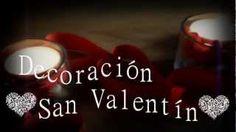 ♥♥DIY Decoración fácil y rápida San Valentín♥♥, via YouTube.