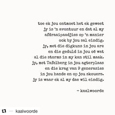 Image may contain: text Words To Live By Quotes, Heart Quotes, Me Quotes, Qoutes, Afrikaanse Quotes, Friendship Poems, Kind Words, My Guy, Beautiful Words