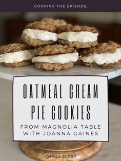 Cooking the Episode: How to Make Oatmeal Cream Pie Cookies From Magnolia Table with JoAnna Gaines #JoannaGaines #MagnoliaTable #MagnoliaFarms #Oatmealcookies #Oatmealcreampie Best Holiday Cookies, Christmas Cookies, Food Hunter, Oatmeal Cream Pies, Magnolia Table, Buttercream Filling, Cookie Pie, Chex Mix, Sandwich Cookies