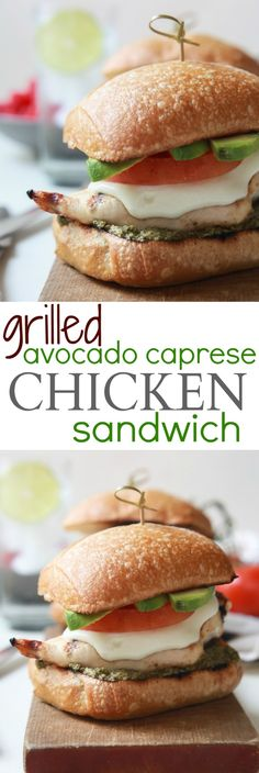 Grilled Avocado Caprese Chicken Sandwich