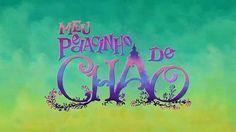 Meu Pedacinho de Chão (En español: Mi Pedacito de Tierra) es una telenovela brasileña producida por la Rede Globo que se estrenó el 7 de ...