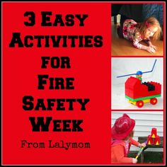 fire safety for kids - 3 ideas