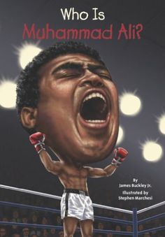 Who Is Muhammad Ali? (Who Was...?) by James Buckley Jr. http://www.amazon.com/dp/0448479559/ref=cm_sw_r_pi_dp_tp7eub177Q8VG