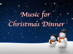 Music for Christmas Dinner - One Hour of Peaceful Soft Instrumental Musi...