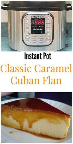 Instant Pot Classic Caramel Cuban Flan is a caramel custard dessert you will absolutely love. So incredibly delicious! | What's Cookin, Chicago?