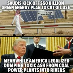 Even the Saudi's get it ~ and we get what? Scott Pruitt?