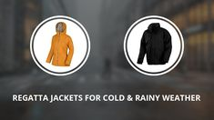8 Regatta Jackets for the Cold and Rainy Weather, Men & Women