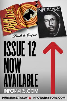 August Issue Now Available! Purchase today at www.infowarsstore.com