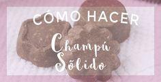 Un completo tutorial para saber cómo preparar fácilmente tus champús sólidos.