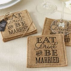 Eat Drink and Be Married Burlap Coasters (Kate Aspen 29042NA) | Buy at Wedding Favors Unlimited (http://www.weddingfavorsunlimited.com/eat_drink_and_be_married_burlap_coasters.html).