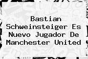 http://tecnoautos.com/wp-content/uploads/imagenes/tendencias/thumbs/bastian-schweinsteiger-es-nuevo-jugador-de-manchester-united.jpg Bastian Schweinsteiger. Bastian Schweinsteiger es nuevo jugador de Manchester United, Enlaces, Imágenes, Videos y Tweets - http://tecnoautos.com/actualidad/bastian-schweinsteiger-bastian-schweinsteiger-es-nuevo-jugador-de-manchester-united/