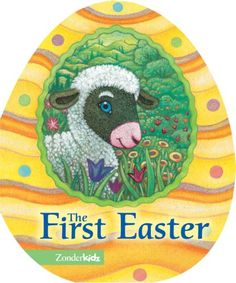 The First Easter (Easter Board Books) by Jesslyn DeBoer http://www.amazon.com/dp/0310708427/ref=cm_sw_r_pi_dp_OUtavb0MTXWZ2