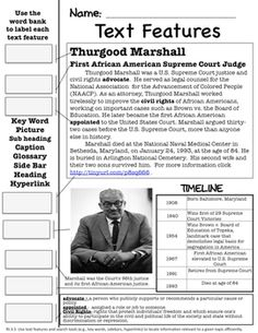 I was looking for a way to incorporate text features and review Social Studies standards. I hope your class enjoys these pages as much as mine does! This is an excellent way to incorporate ELA into your SS curriculum.  Thurgood Marshall- There are TWO text feature page included here.