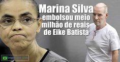 RS Notícias: Marina Silva também recebeu meio milhão de reais d...