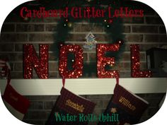 Cardboard Glitter Letters Craft - Easy and gorgeous.  Simple tutorial.