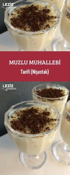 Banana Custard Recipe (Starchy) Source by muhtesemyemekler Banana Custard Recipe, Custard Recipes, Uti Remedies, Herbal Remedies, Easy Cake Recipes, Healthy Desserts, Herbalism, Food And Drink, Pudding