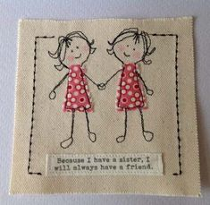 Sewn sister birthday card with gift option. Sister get well Sister thank you. Card with option of co-ordinated small gifts. Handmade birthday card for sister with special quote Twin Fabric Cards, Fabric Postcards, Homemade Birthday Cards, Homemade Cards, Handmade Birthday Gifts, Free Motion Embroidery, Machine Embroidery, Happy Birthday Susan, Sister Cards