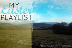 Karen's Easter Playlist  Lots of really great songs and artists