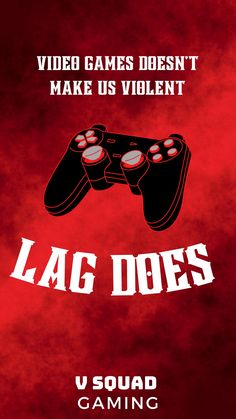 Video games doesn't make us violent LAG DOES iPhone Wallpaper
