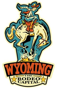 Wyoming- The Rodeo Capital. Wyoming Cowboys, Wyoming State, U2 Poster, Vintage Magazine, Travel And Tourism, Travel Usa, Vintage Cowgirl, Vintage Posters, Vintage Graphic