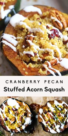 Stuffed acorn squash with cranberries, pecans, and orange-infused quinoa then drizzled with a simple goat cheese or feta crema. Perfect vegetarian side dish or main to serve at Thanksgiving, or anytime you're looking for a gorgeous, healthy plant based meal. #thanksgiving #vegetarian #healthydinner #glutenfree #quinoa #squash
