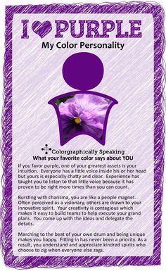 Purple:  ♥ #Purple? Find out what your favorite color says about you in the I ♥ Color series from The Land of Color. Purple Love, All Things Purple, Shades Of Purple, Purple Stuff, The Color Purple, Lavender Colour, Color Black, Magenta, Mauve